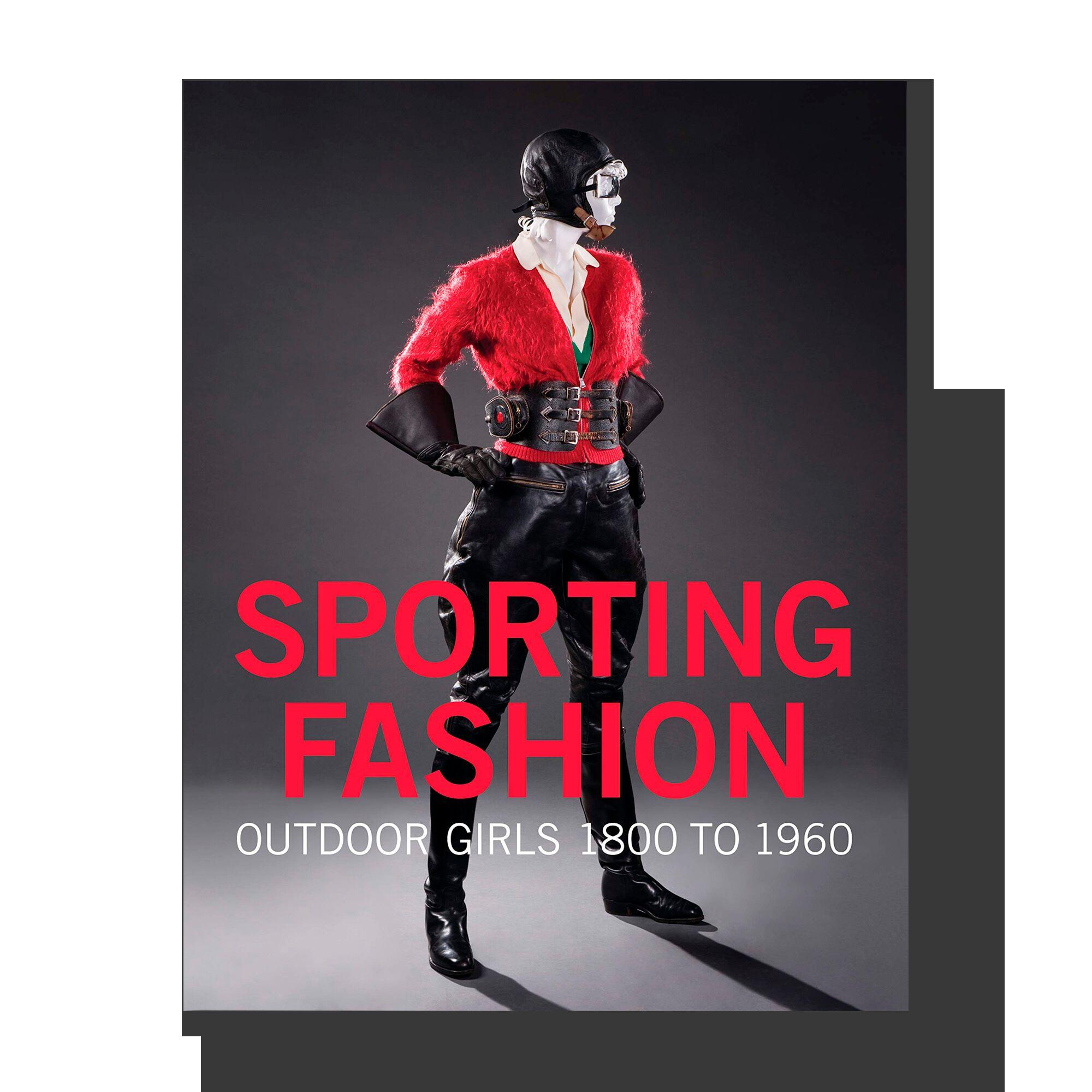 Sporting Fashion: Outdoor Girls 1800 to 1960
