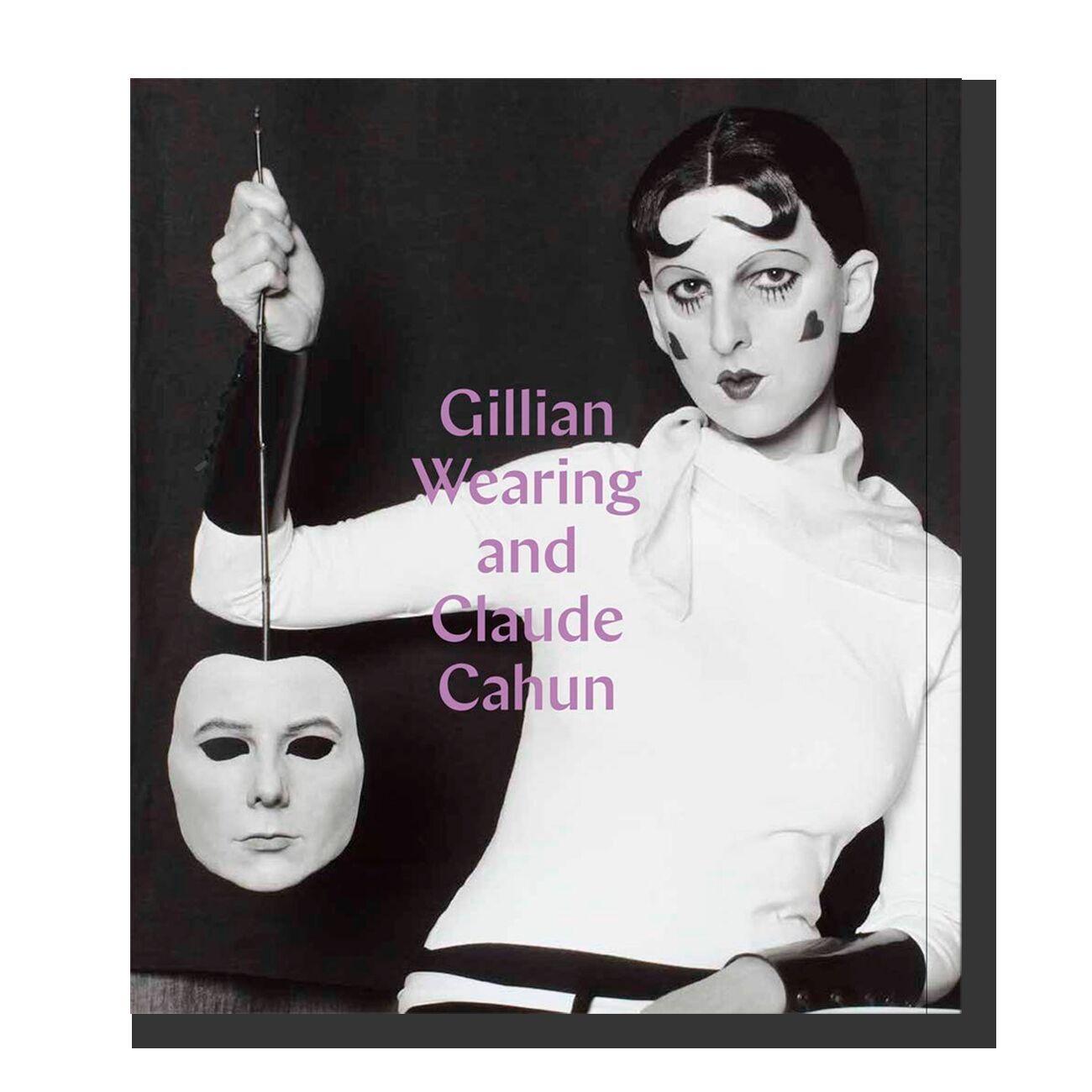 Gillian Wearing and Claude Cahun