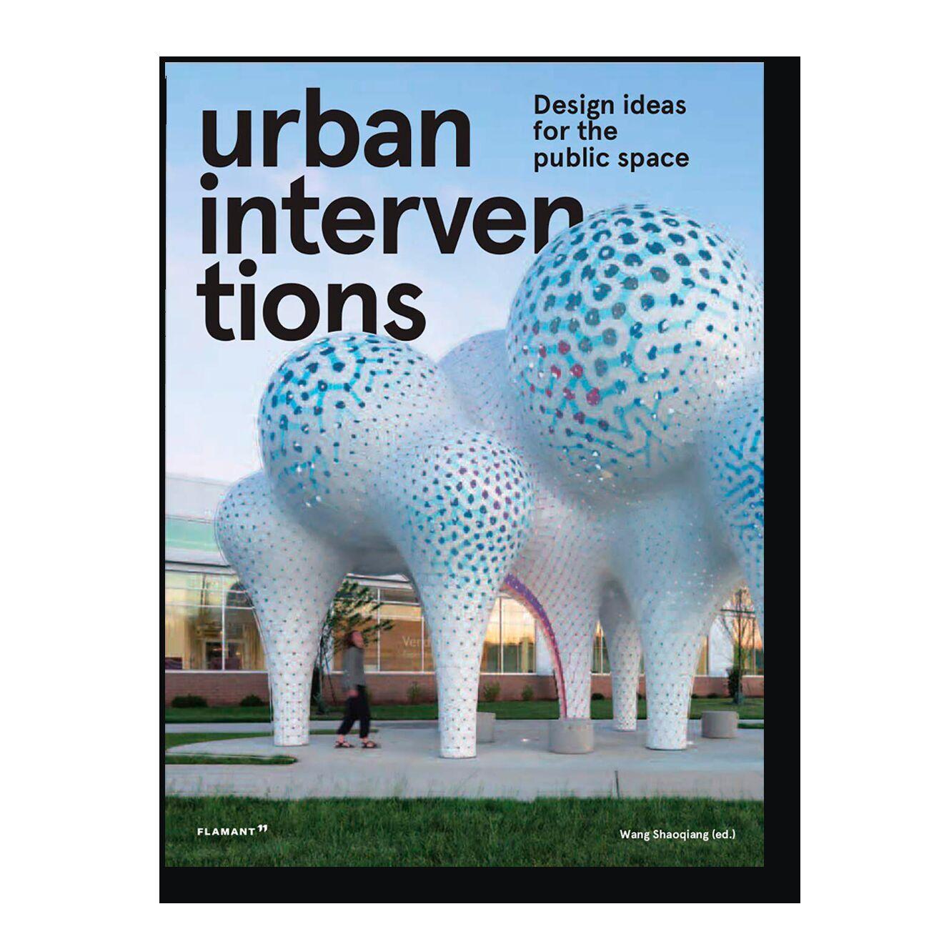 Urban Intervention: Design Ideas for Public Space