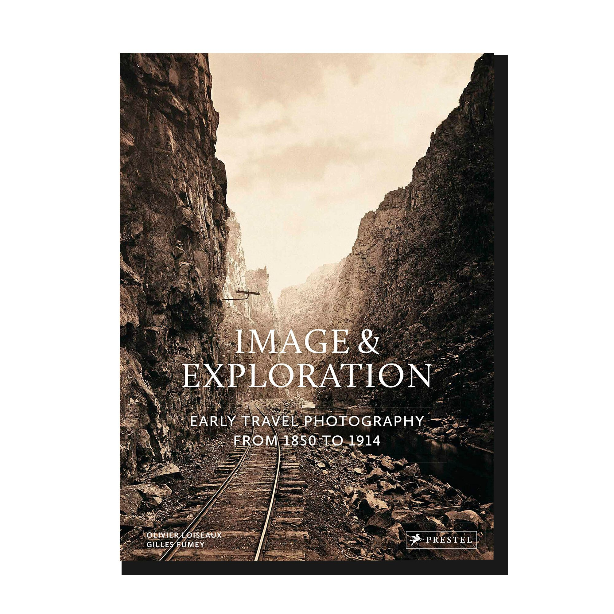 Image and Exploration Early Travel Photography from 1850-1914
