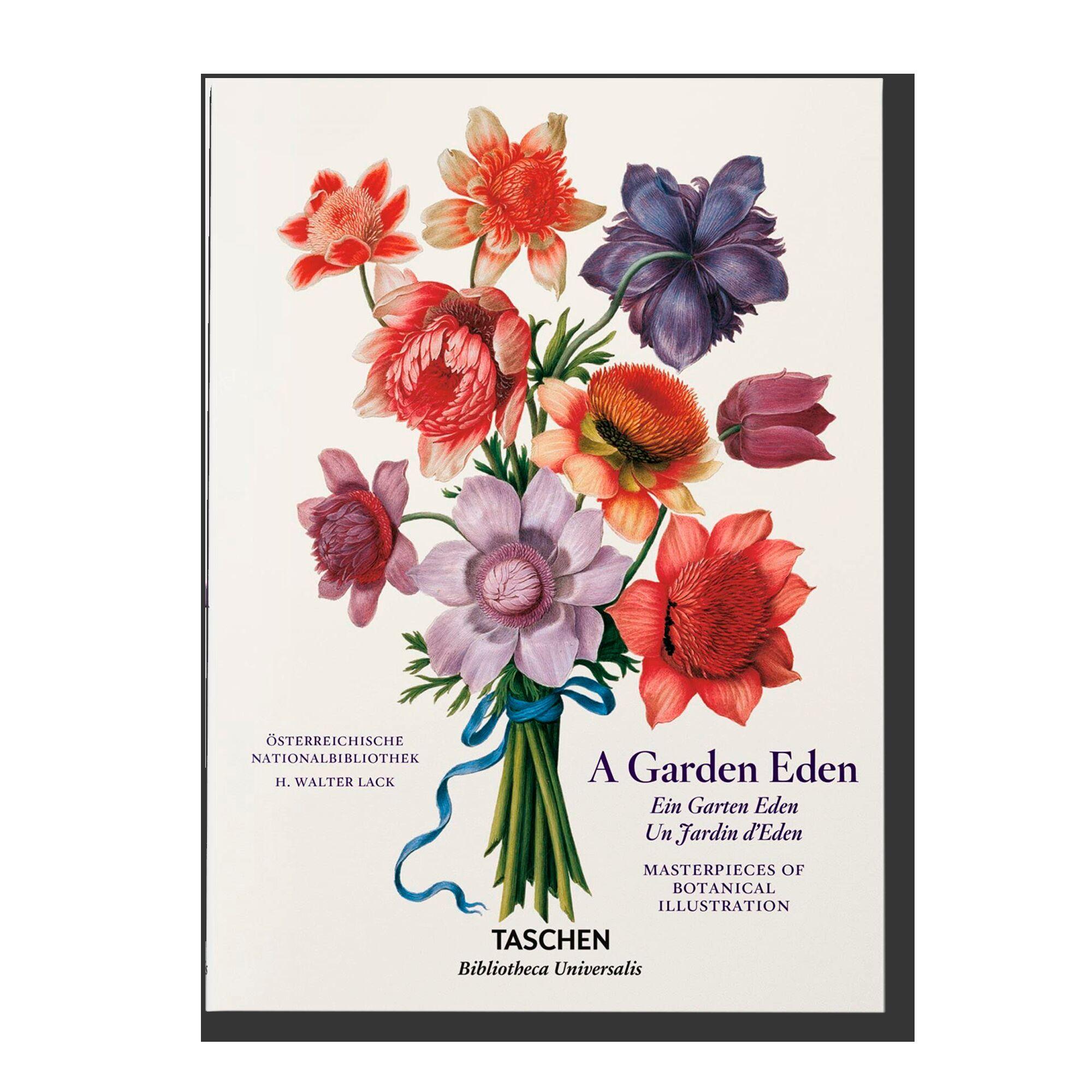 A Garden Eden: Masterpieces of Botanical Illustration (Bibliotheca Universalis)