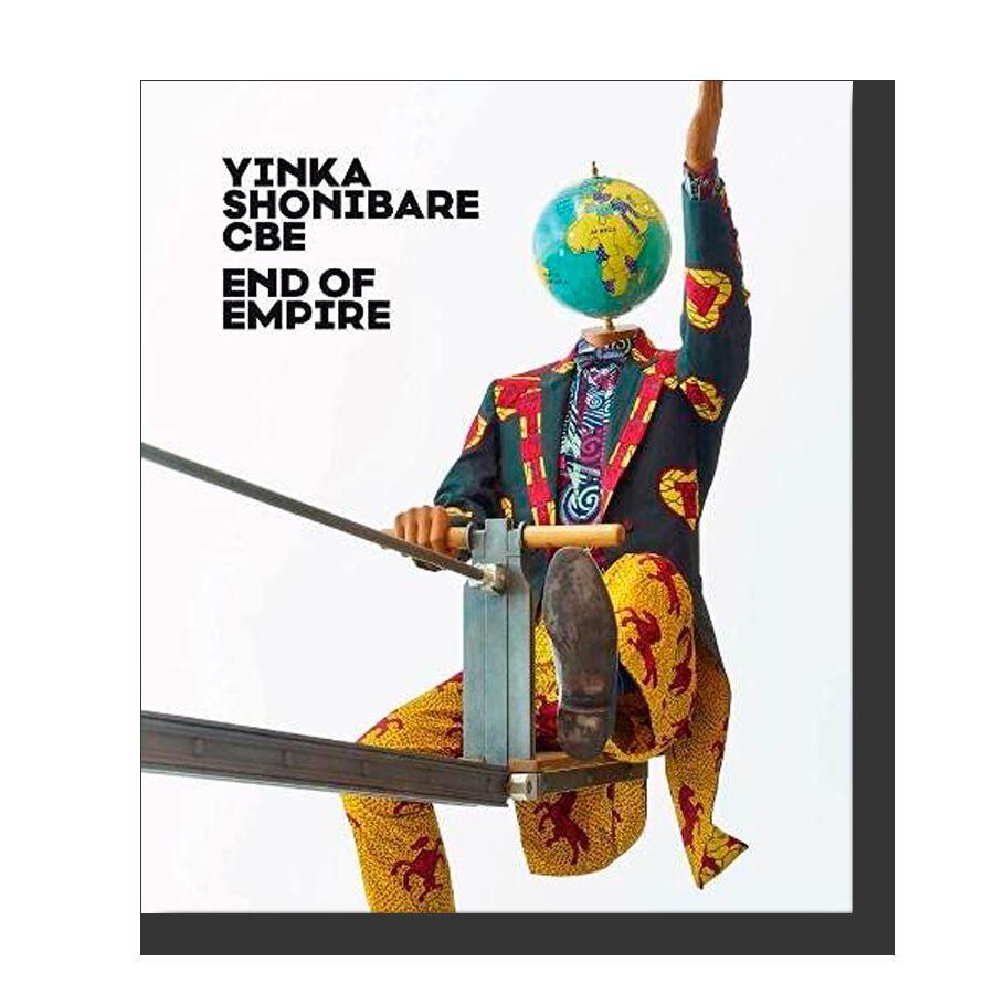Yinka Shonibare CBE: End of Empire