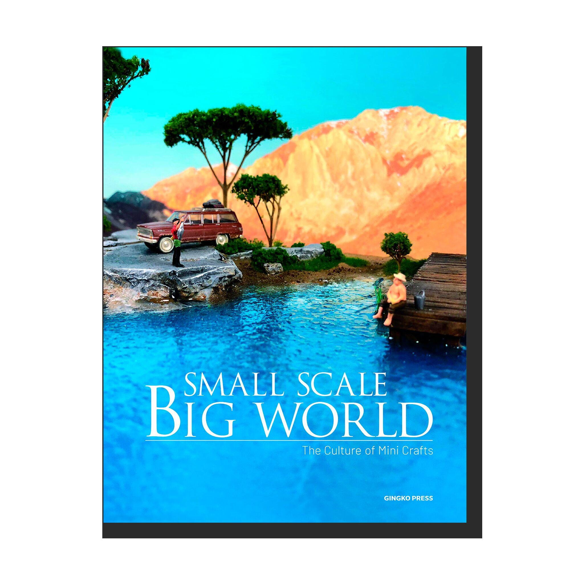 Small Scale, Big World: The Culture of Mini Crafts
