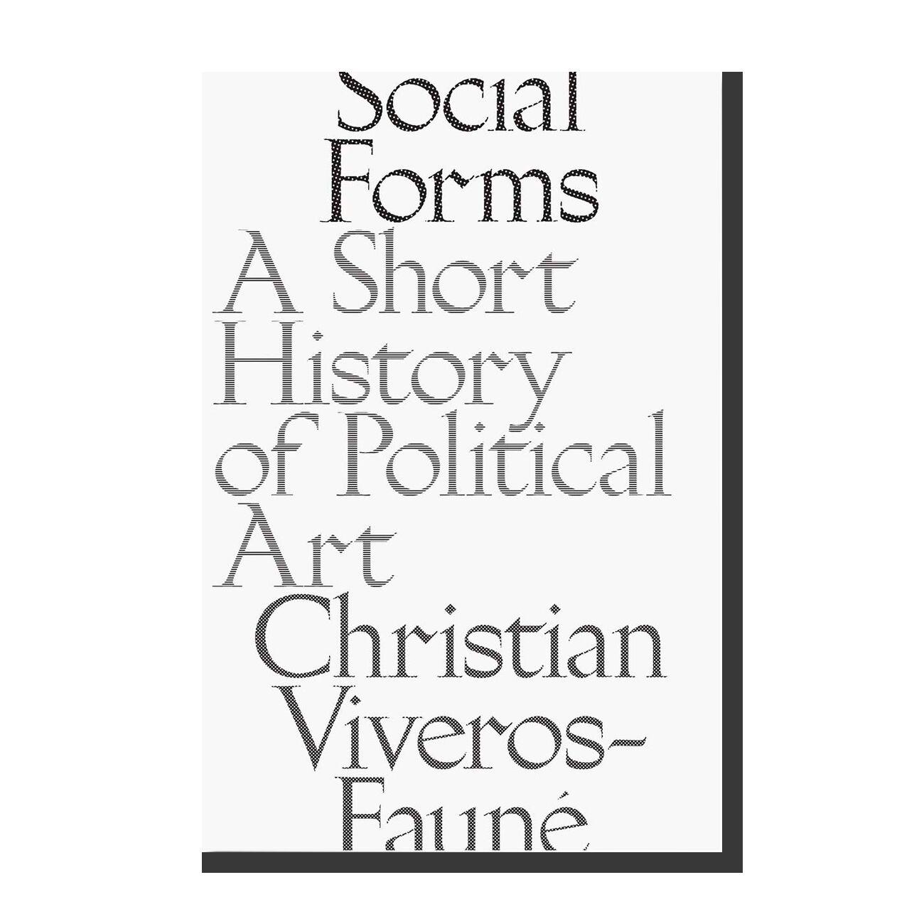 Social Forms: A Short History of Political Art