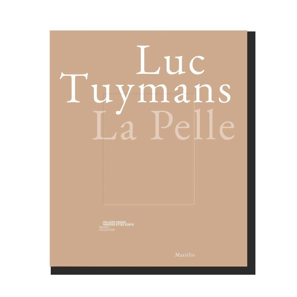 Luc Tuymans: La Pelle