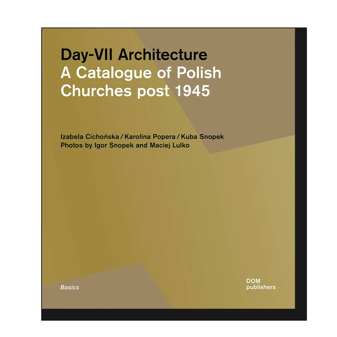 Day-VII Architecture: A Catalogue of Polish Churches Post 1945