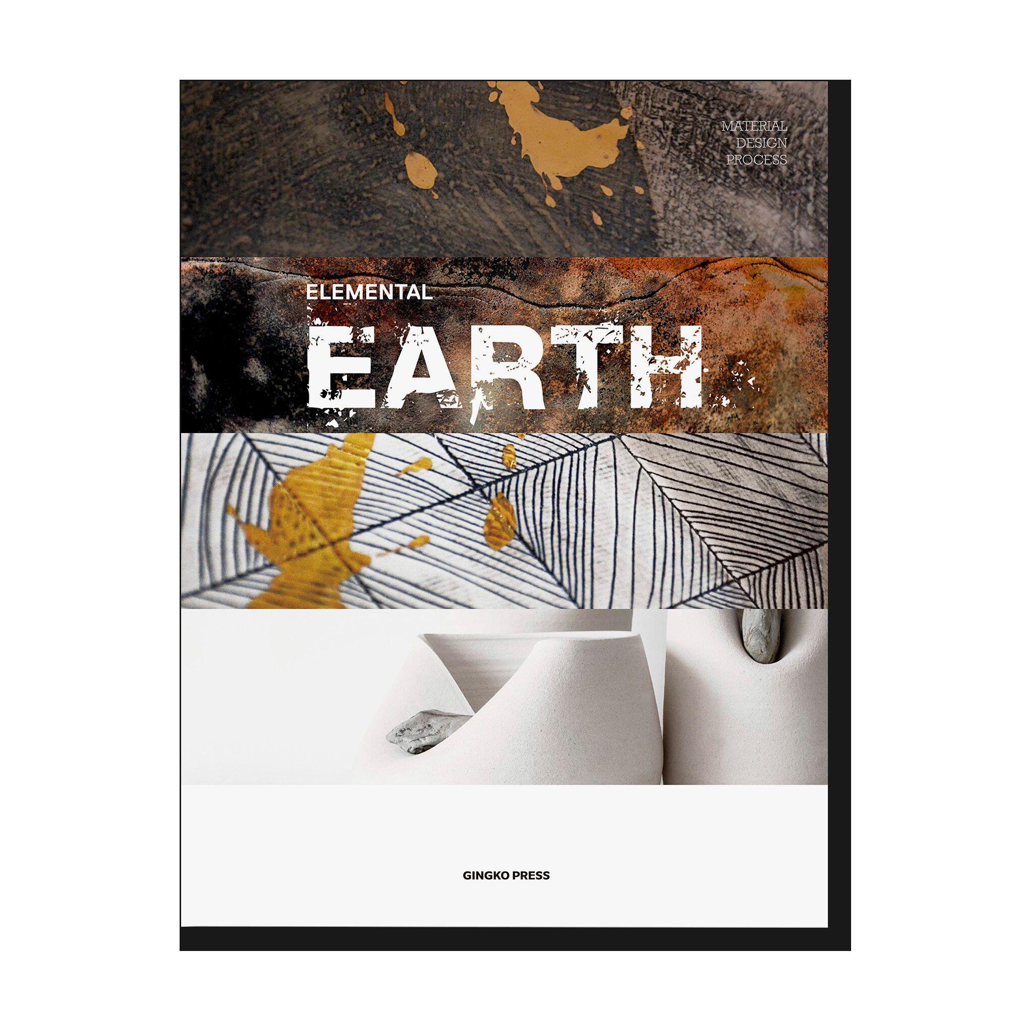 Material Design Process: Elemental Earth