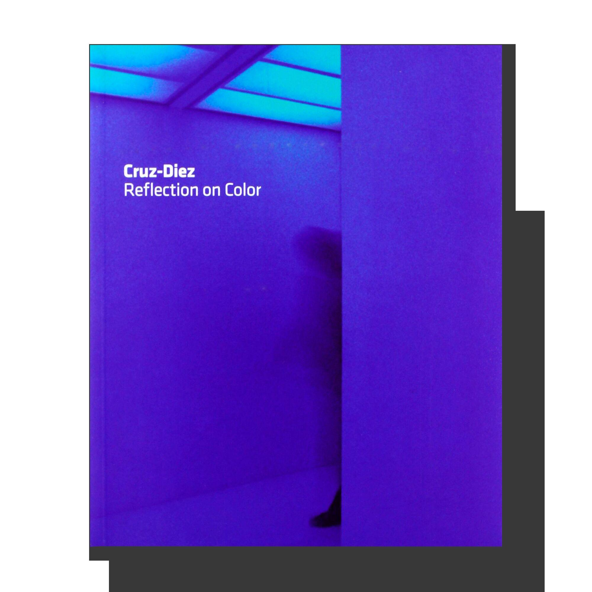 Carlos Cruz-Diez: Reflection on Color