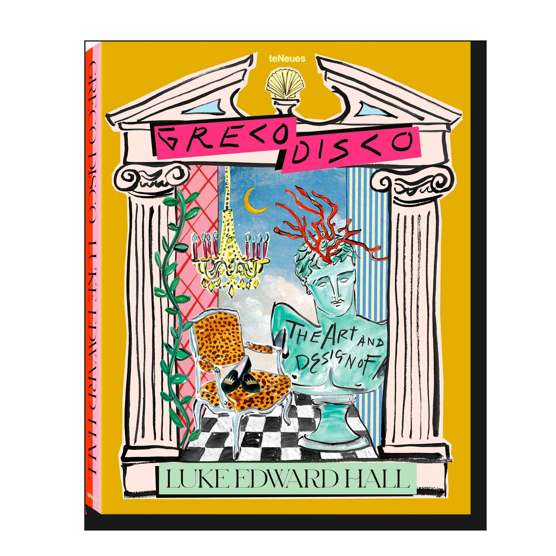 Greco Disco:The Art & Design ofLuke Edward Hall
