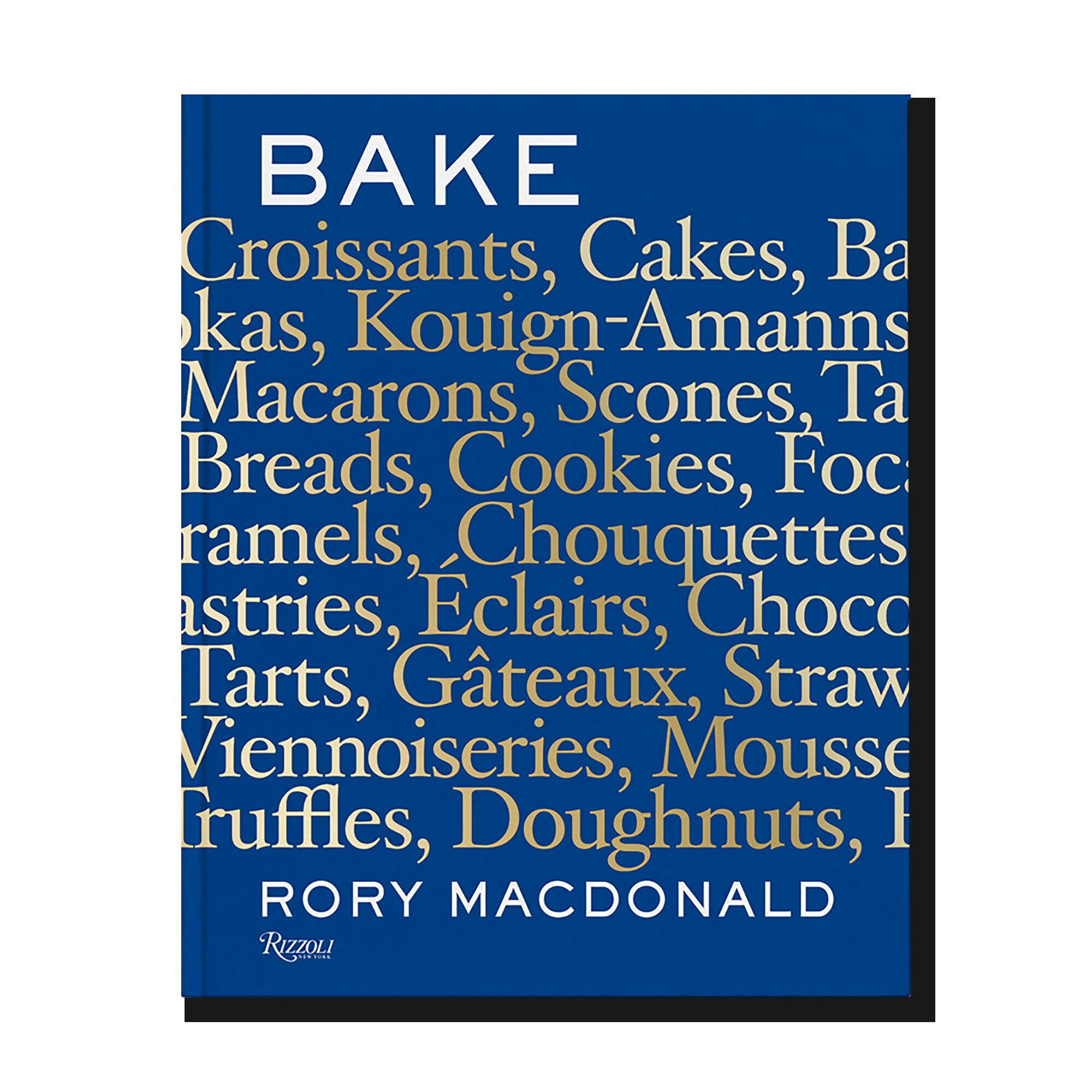 Bake: Breads, Cakes, Croissants