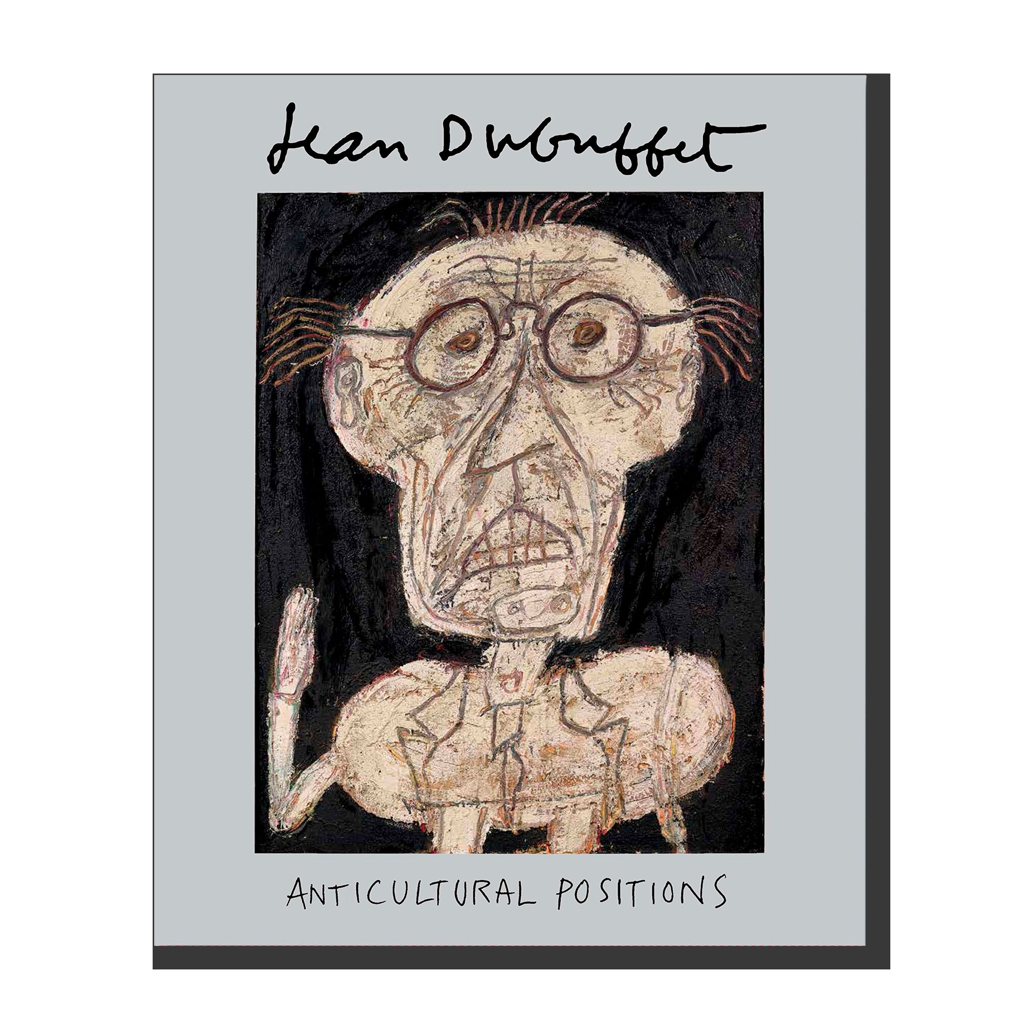 Jean Dubuffet: Anticultural Positions