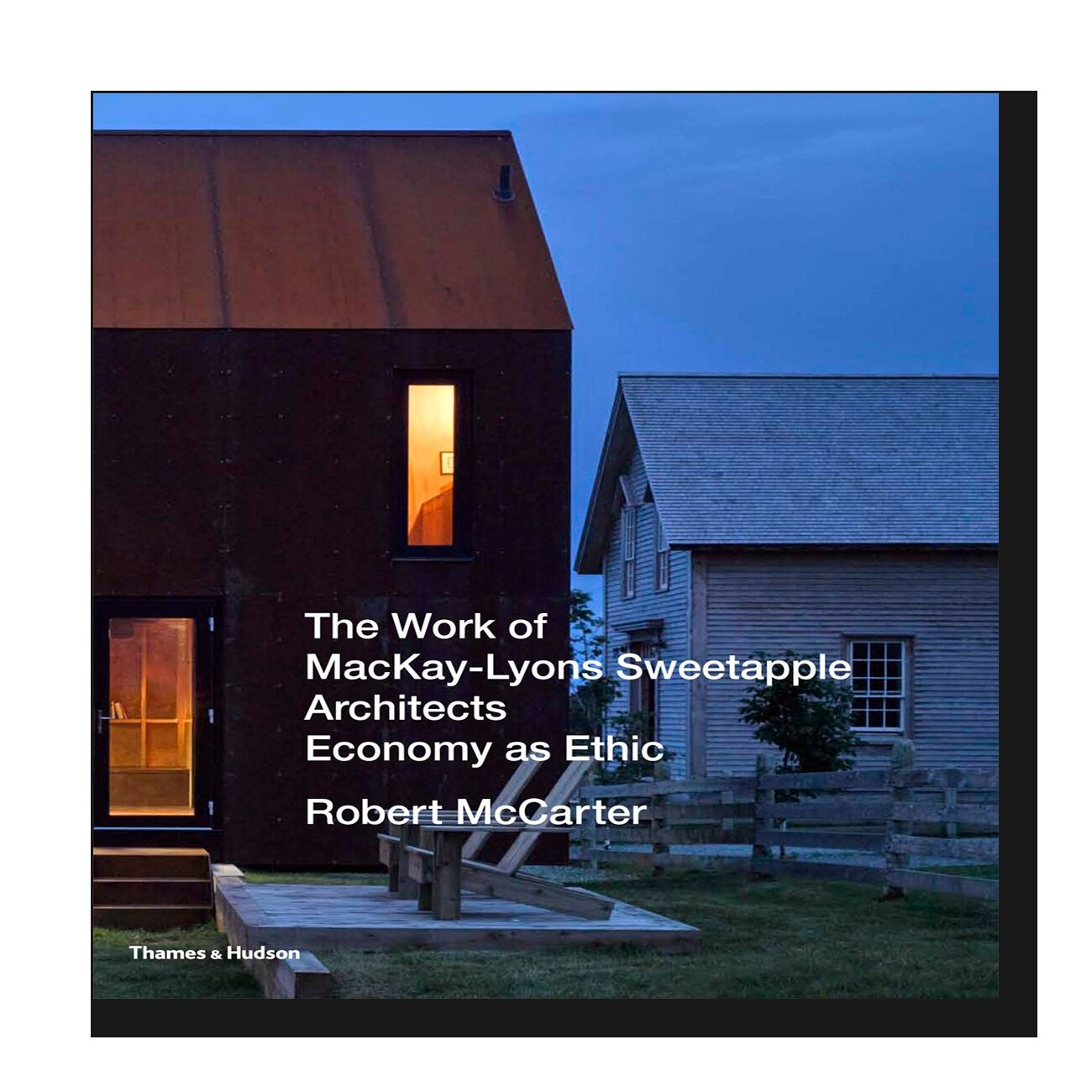 Work of Mackay Lyons Sweetapple Architects: Economy as Ethic