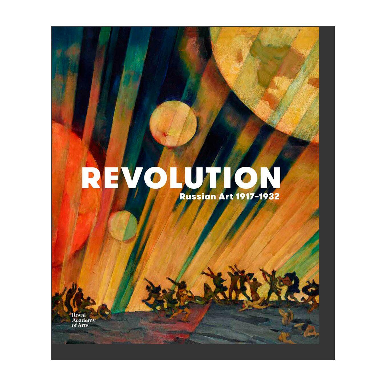 Revolution: Russian Art 1917–1932