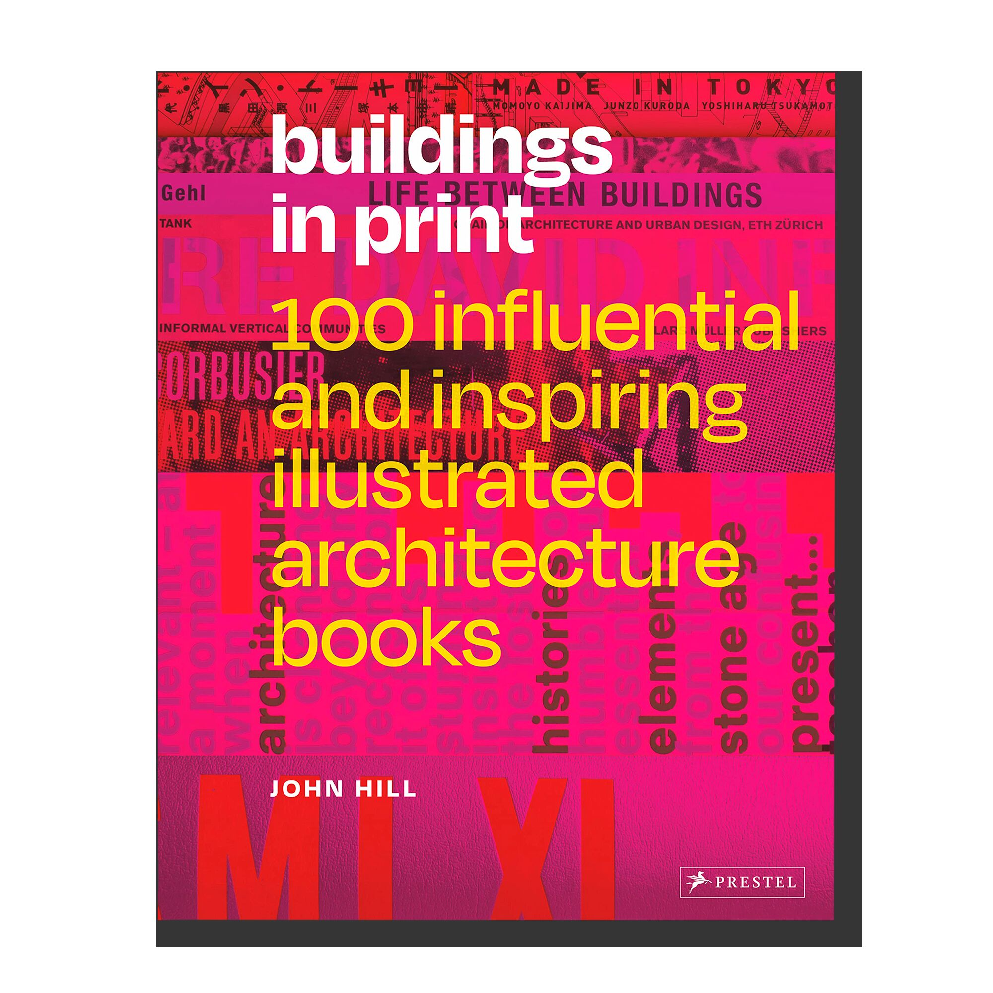 Buildings in Print: 100 Influential and Inspiring Illustrated Architecture Books
