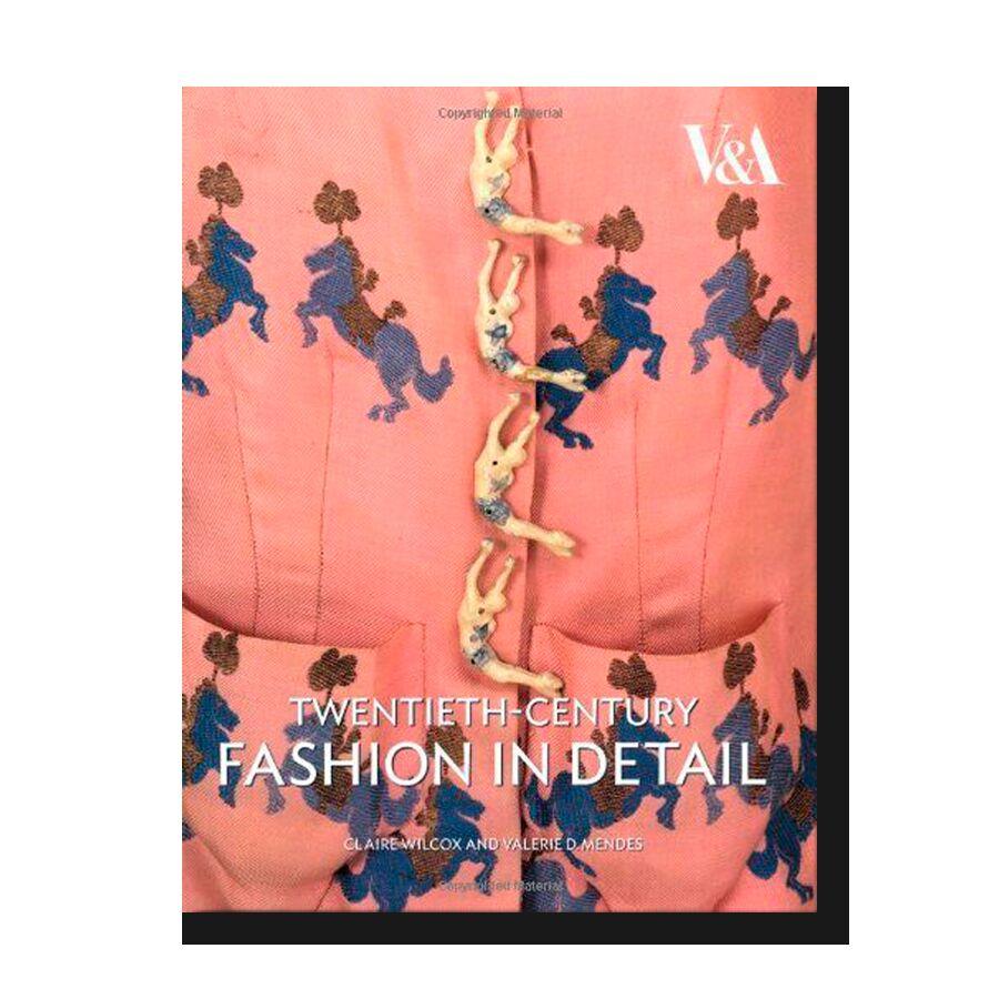 Twentieth-Century Fashion in Detail