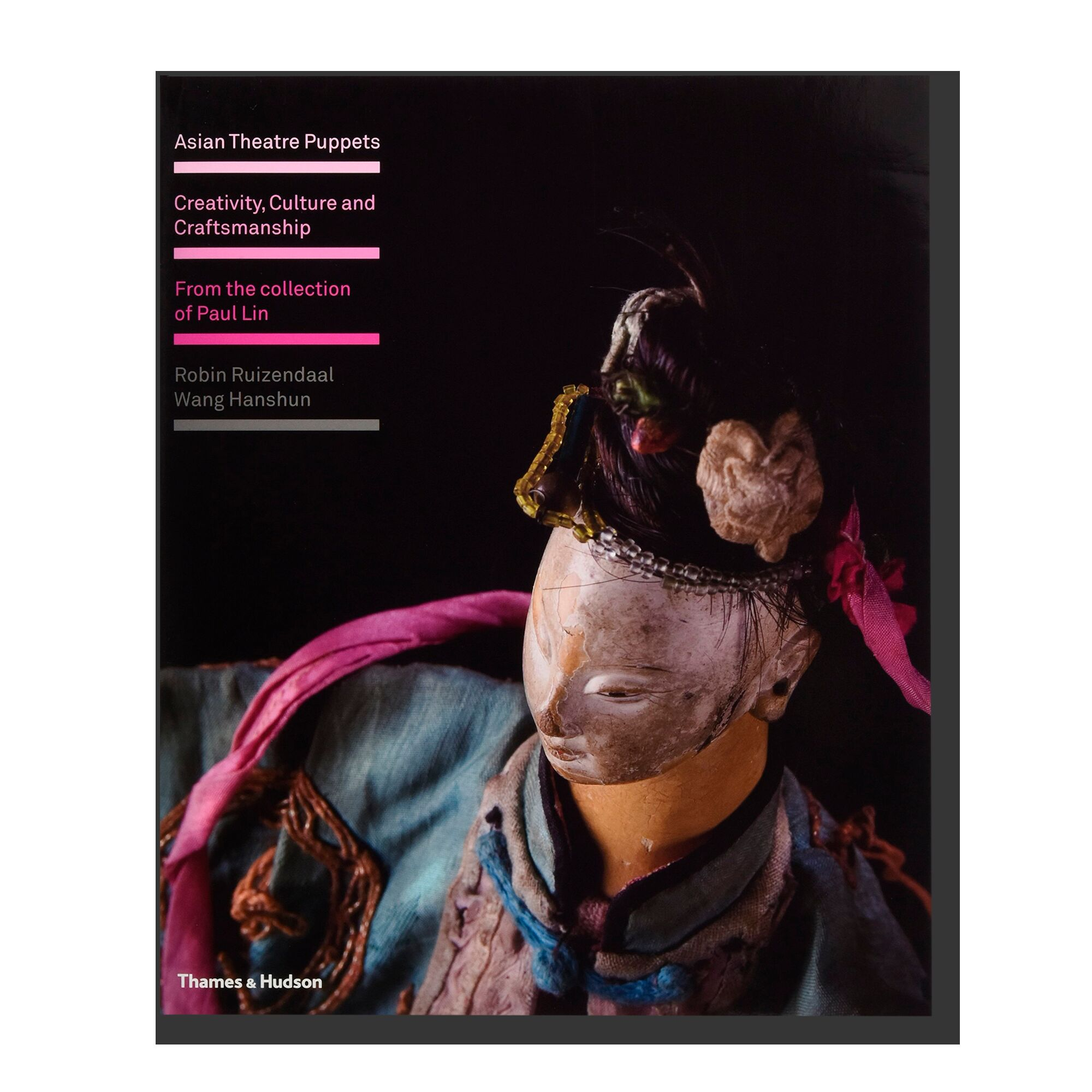 Asian Theatre Puppets: Creativity, Culture and Craftmanship