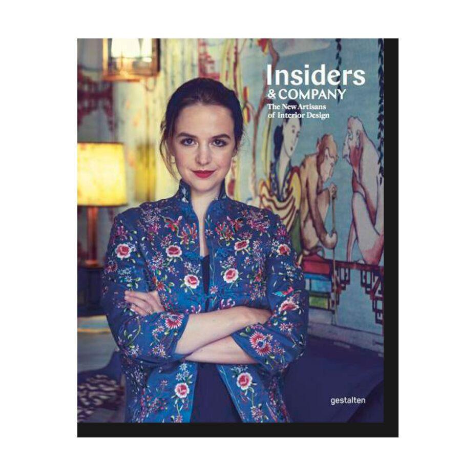 Insiders & Company: The New Artisans of Interior Design