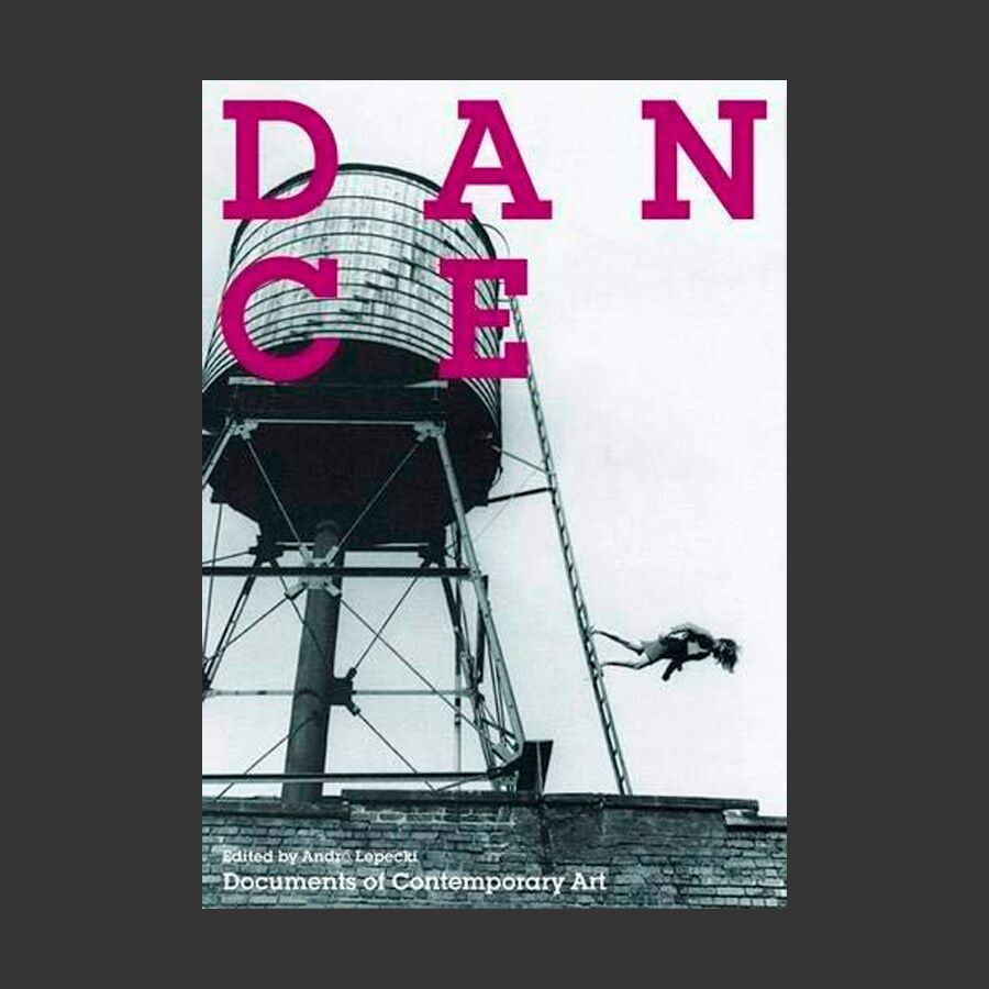 Dance (Documents of Contemporary Art)