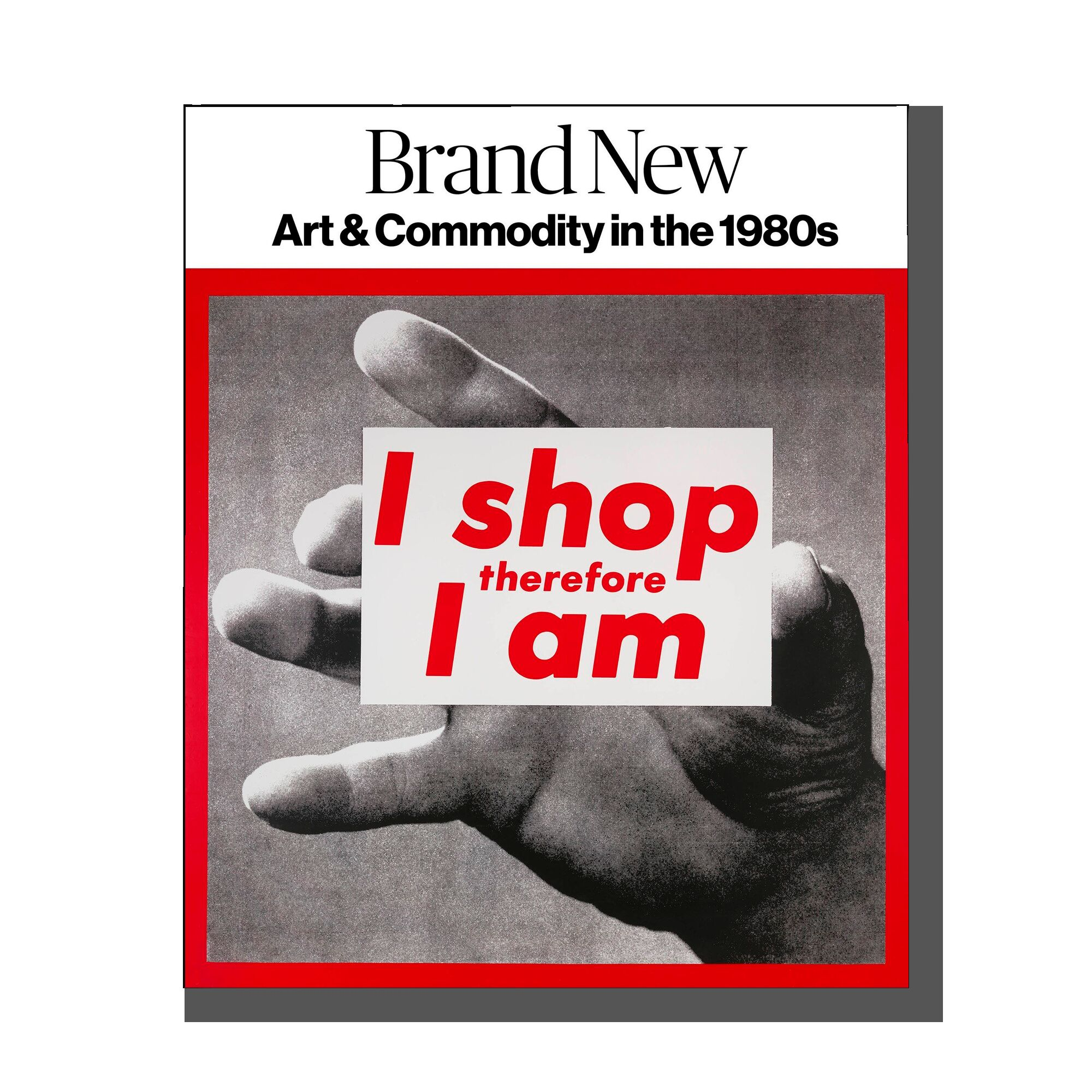 Brand New: Art and Commodity in the 1980s