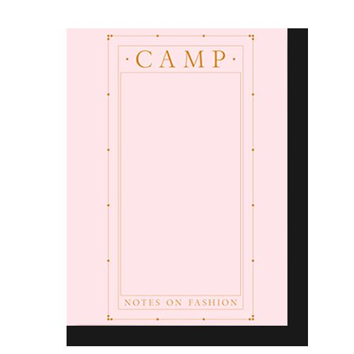 CAMP: Notes on Fashion