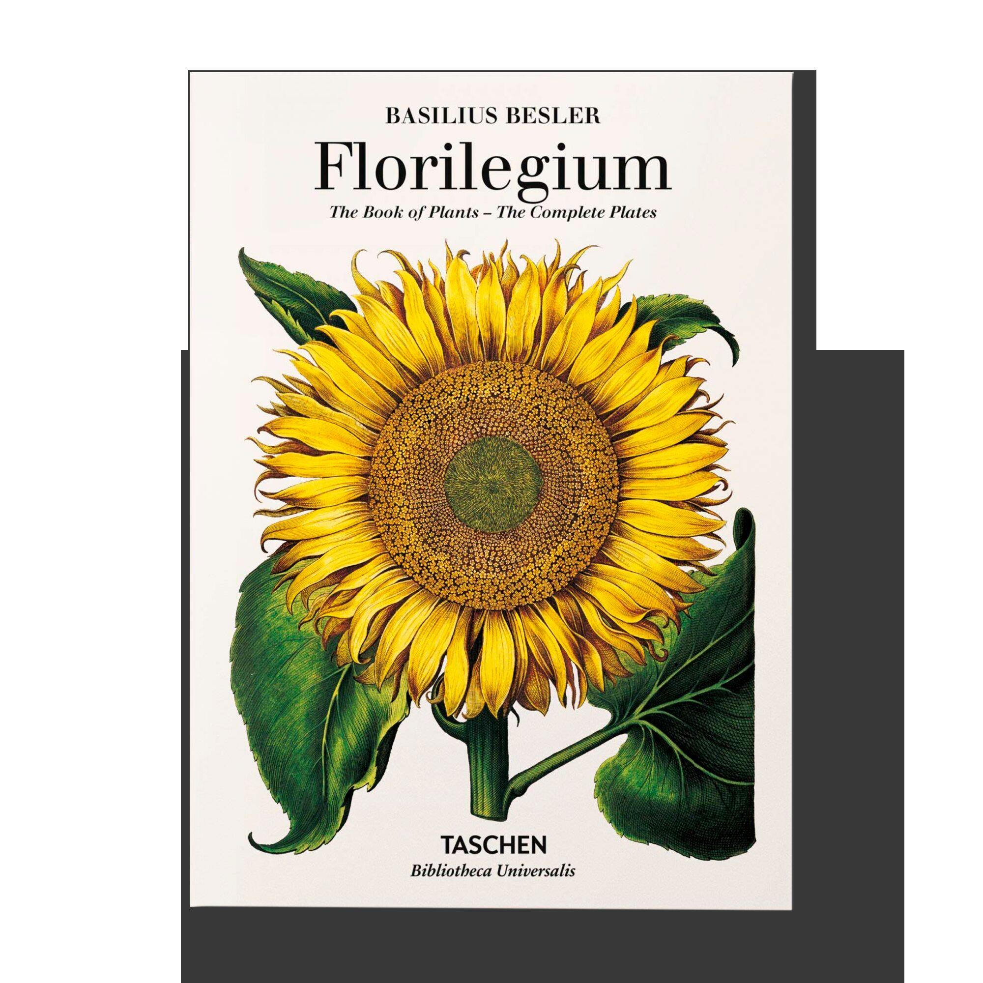 Basilius Besler's Florilegium: The Book of Plants (Bibliotheca Universalis)