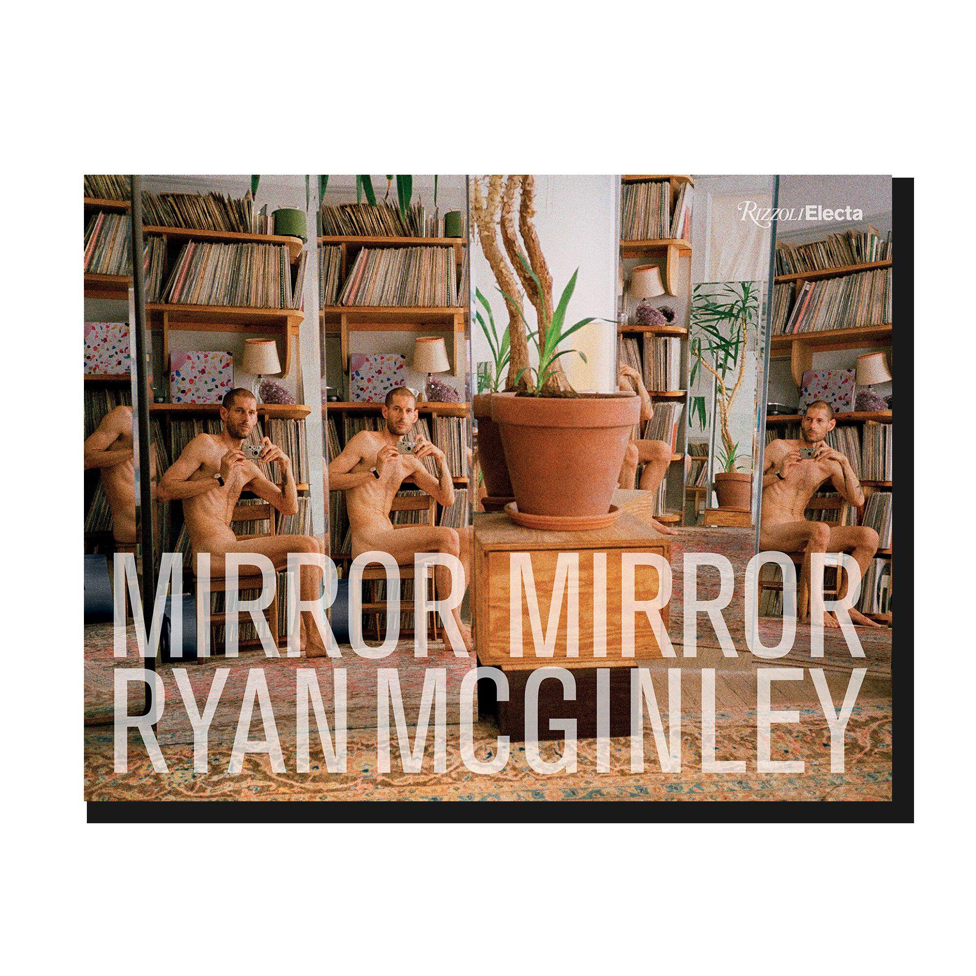 Ryan McGinley. Mirror