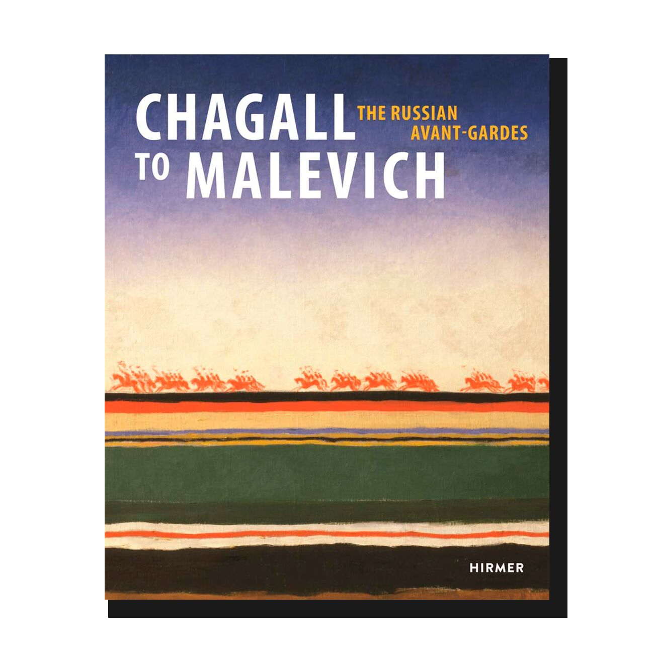 Chagall to Malevich: The Russian Avant-Gardes