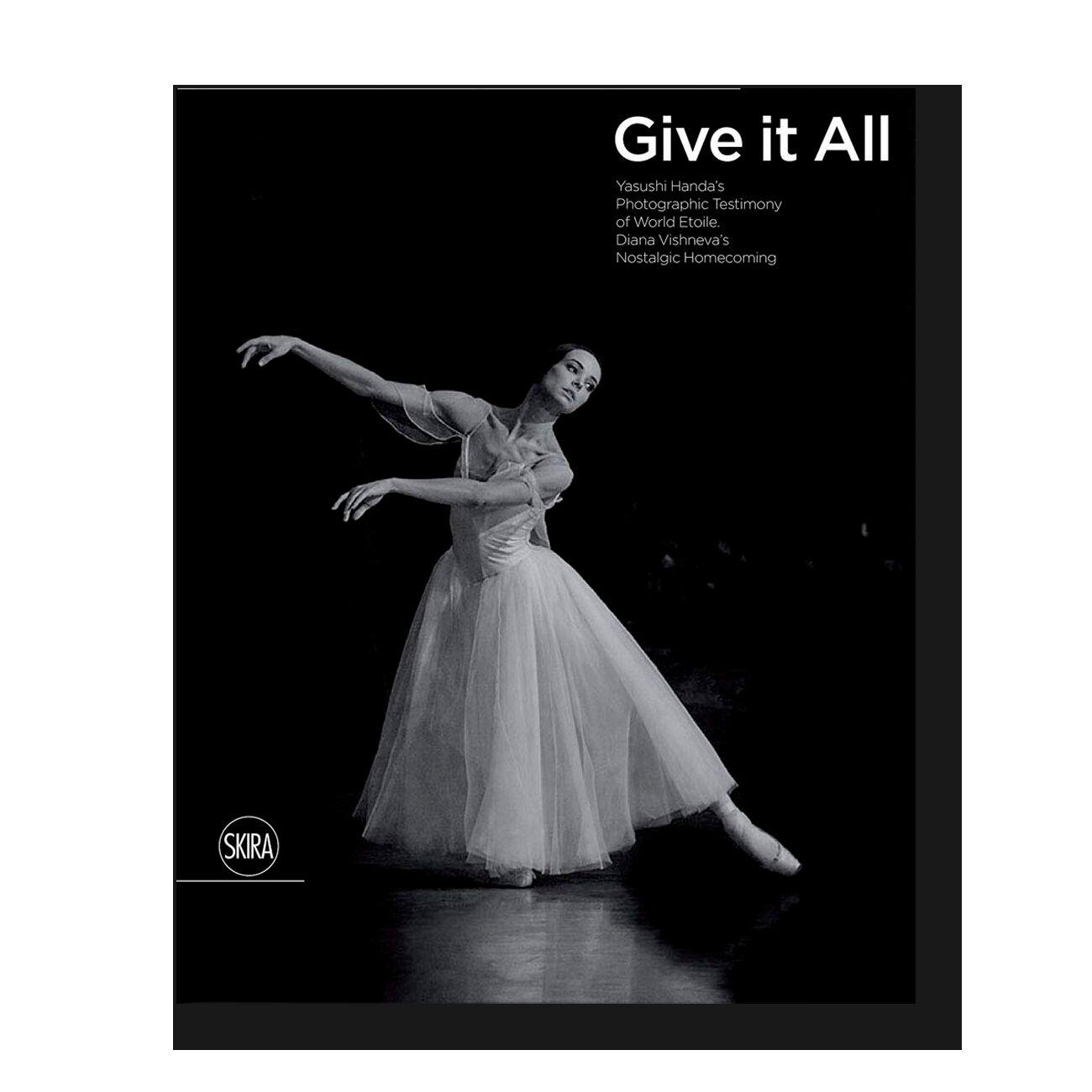 Give It Your All: Etoile Diana Vishneva's