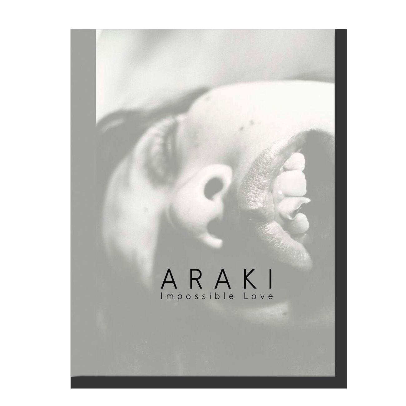 Araki: Impossible Love: Vintage Photographs