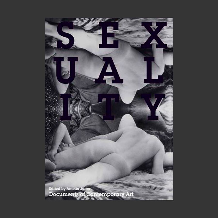 Sexuality: (Documents of Contemporary Art)