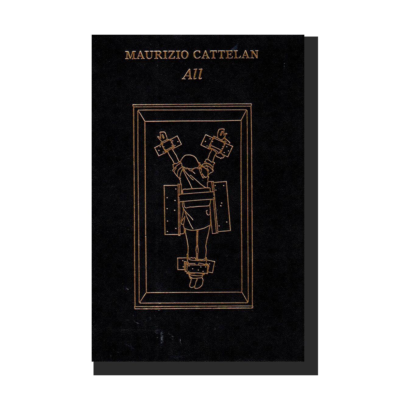 Maurizio Cattelan: All
