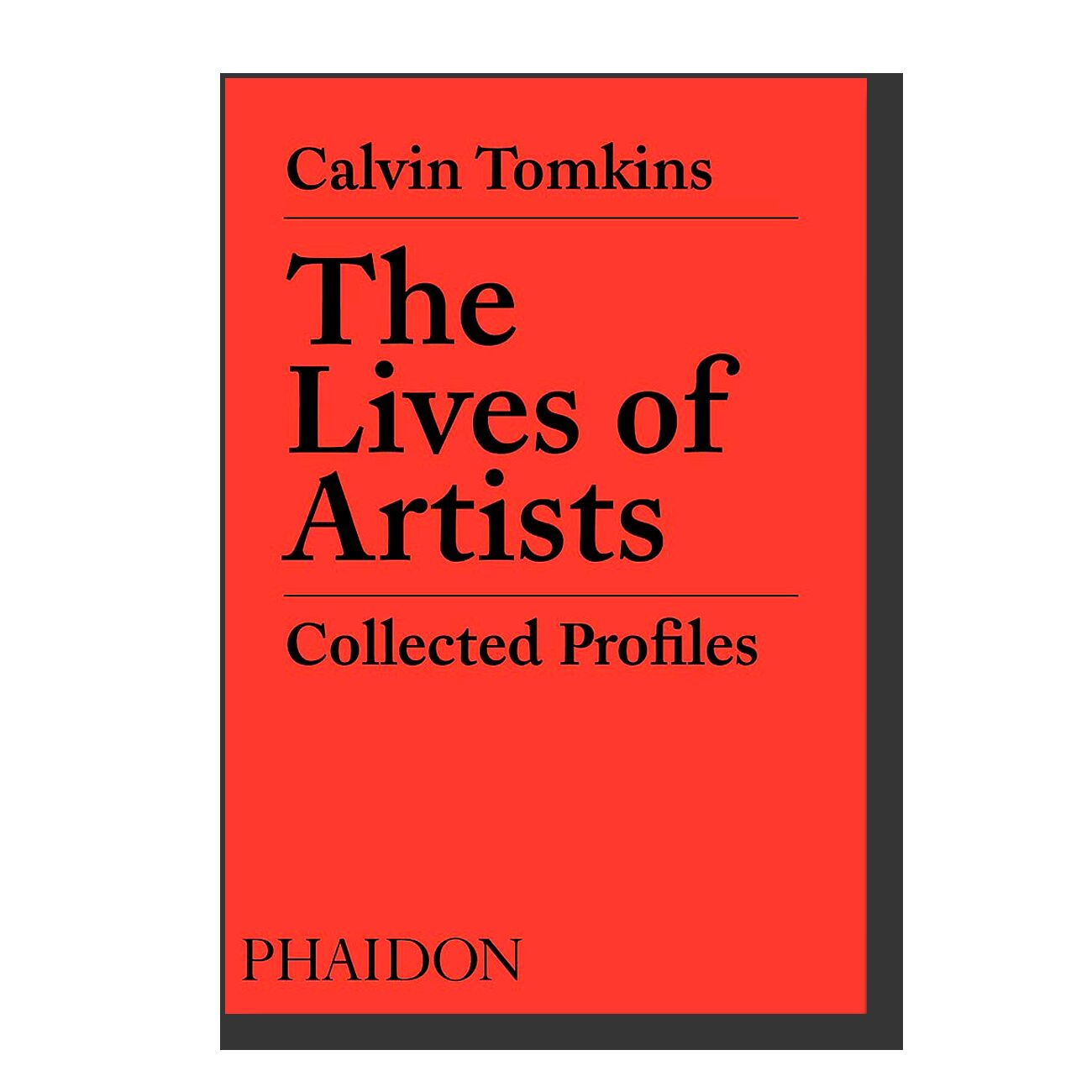 The Lives of Artists: Collected Profiles