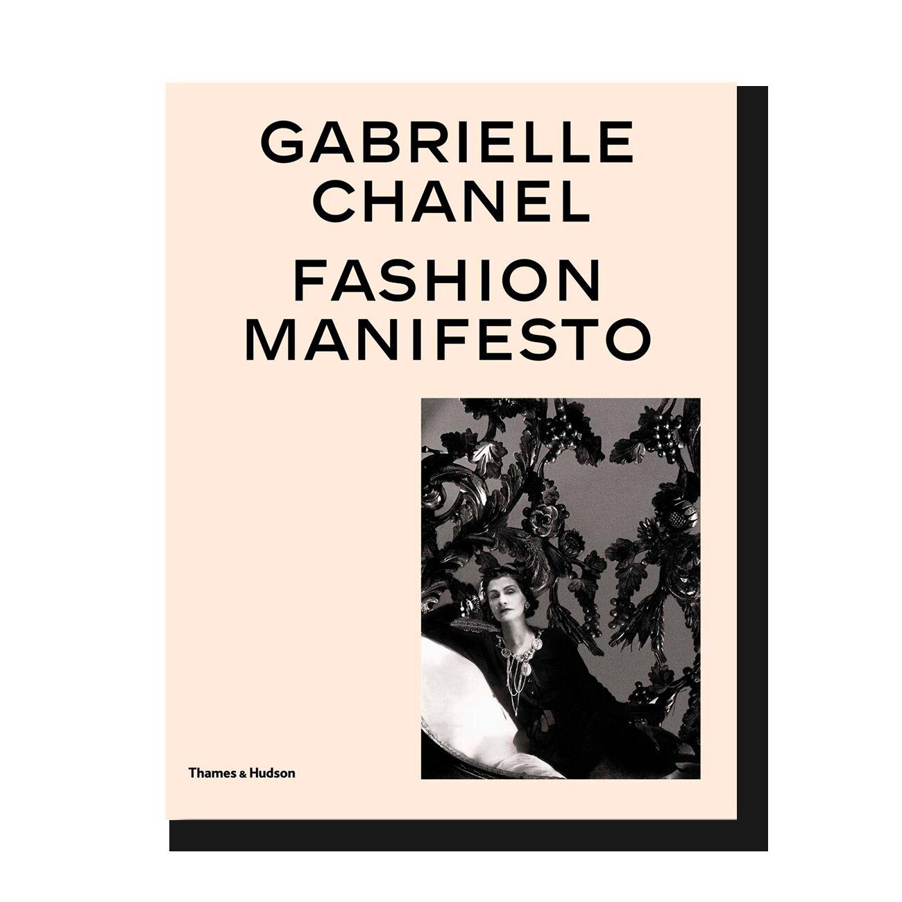 Gabrielle Chanel: Fashion Manifesto