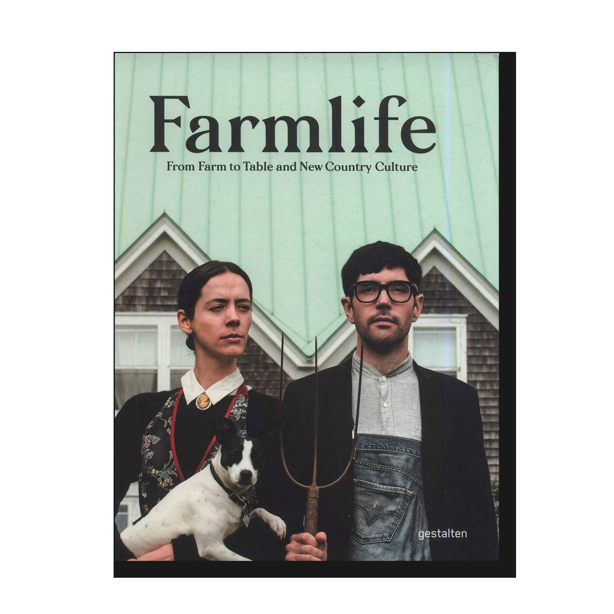 Farmlife: From Farm to Table and New Country Culture
