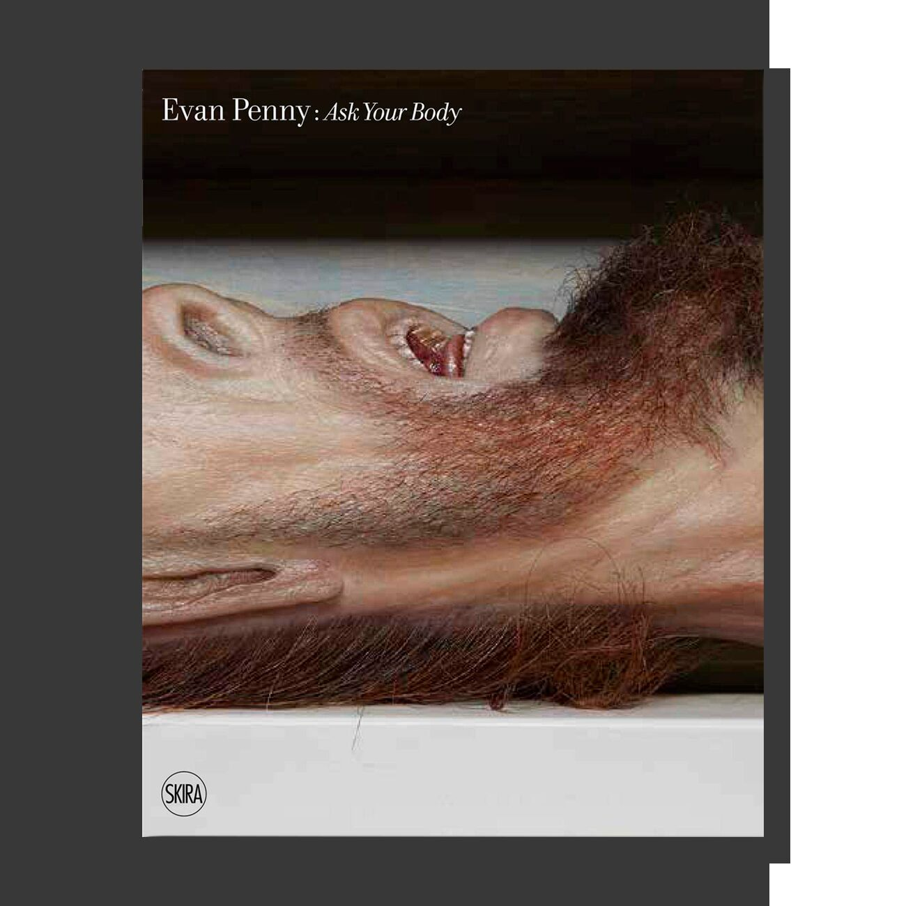 Evan Penny: Ask Your Body