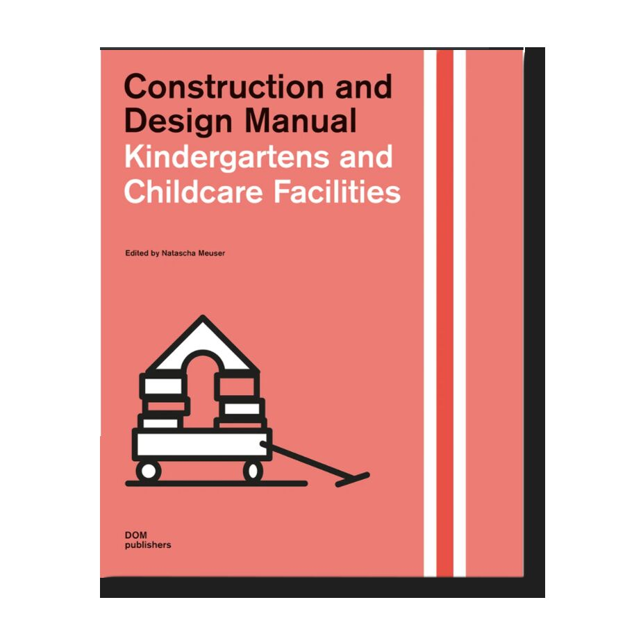 Childcare Facilities. Construction and Design Manual