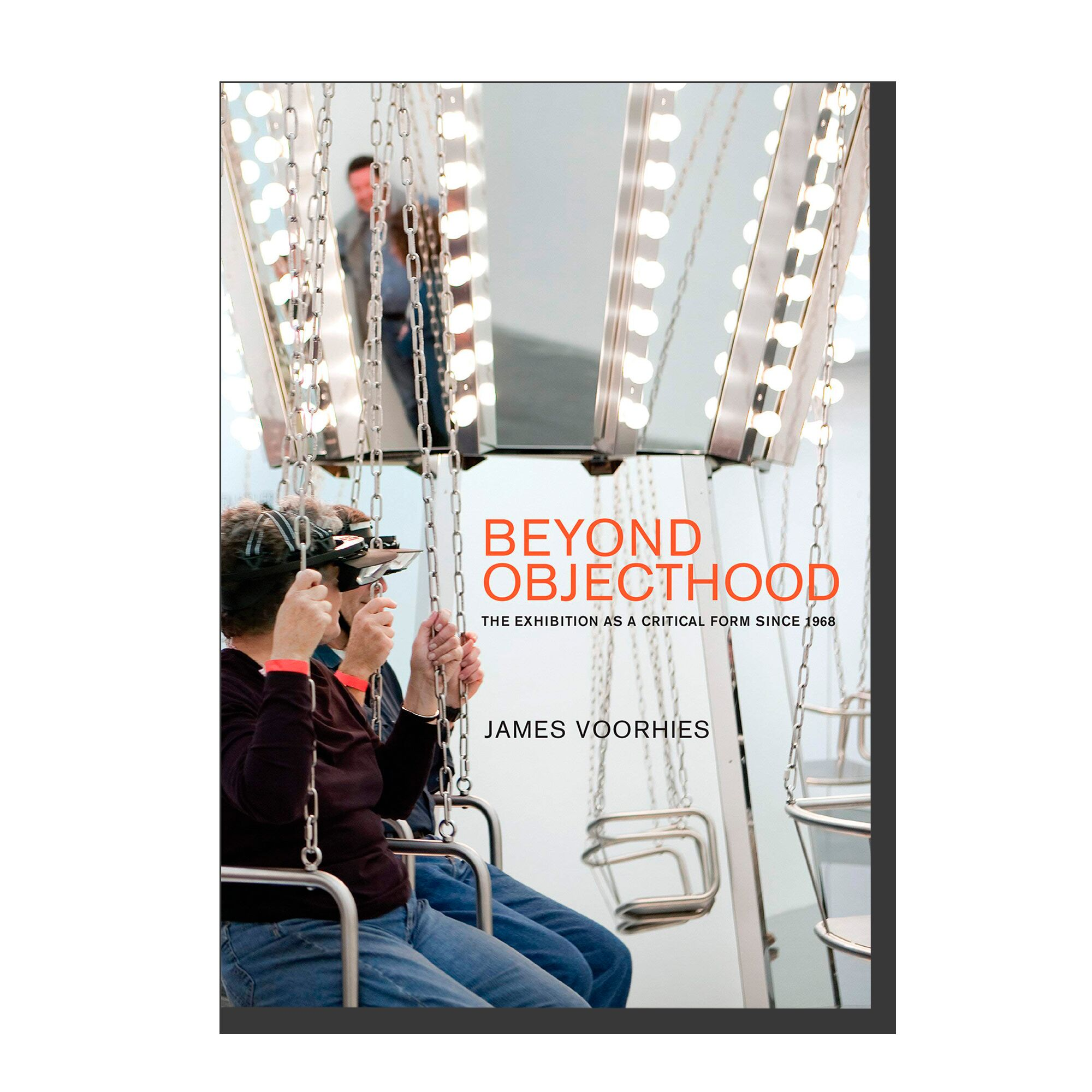 Beyond Objecthood: The Exhibition as a Critical Form Since 1968