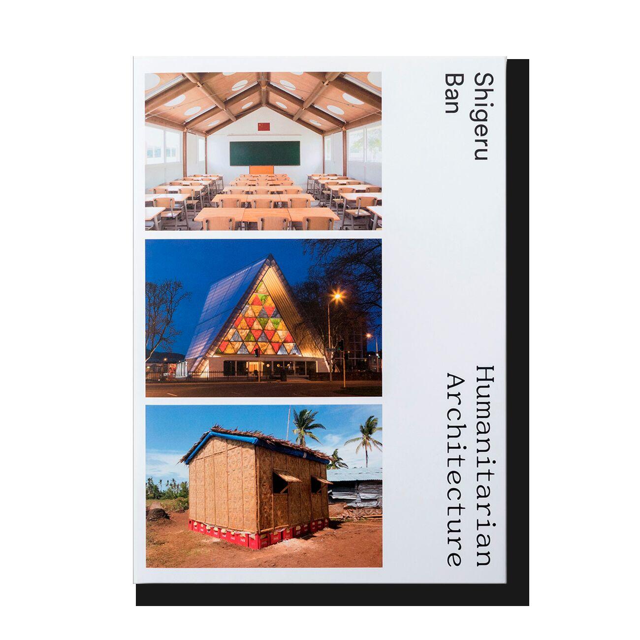 Shigeru Ban: Humanitarian Architecture