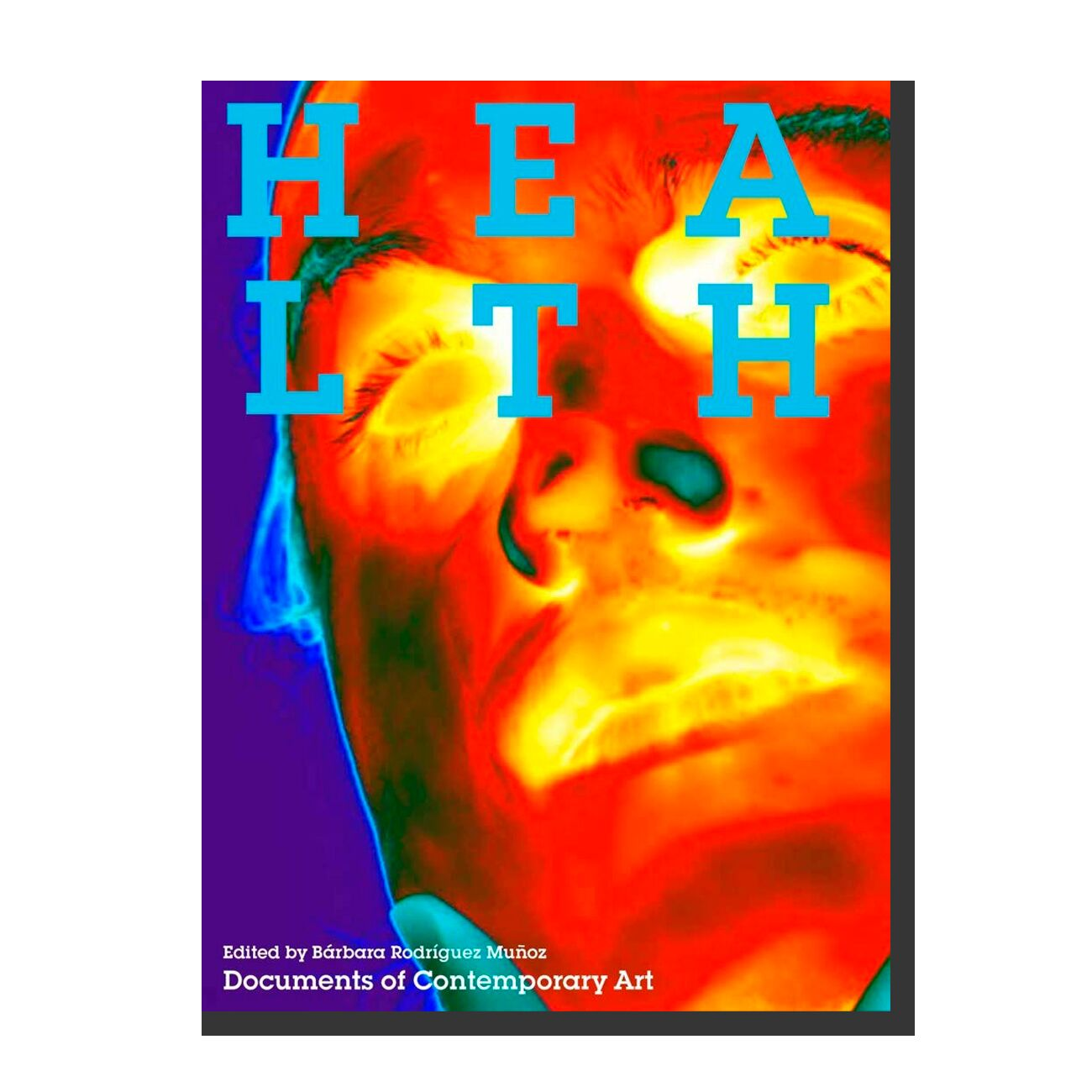 Health (Documents of Contemporary Art)
